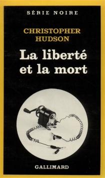 La liberté et la mort - ChristopherHudson