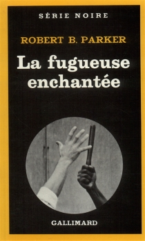 La fugueuse enchantée - Robert Brown Parker