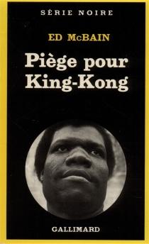 Piège pour King-Kong - EdMcBain