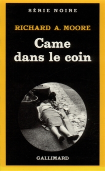 Came dans le coin - Richard A. Moore