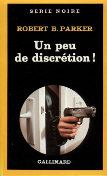 Un peu de discrétion ! - Robert Brown Parker