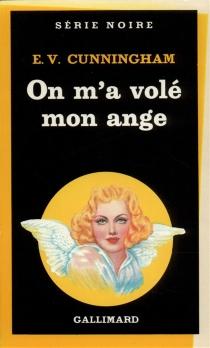 On m'a volé un ange - E. V.Cunningham