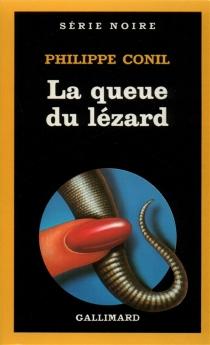 La Queue du lézard - PhilippeConil