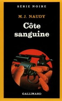 Côte sanguine - Michel-JulienNaudy