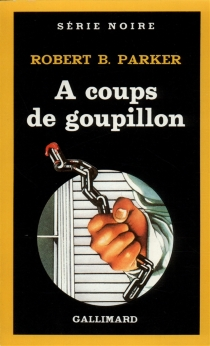 A coups de goupillon - Robert Brown Parker