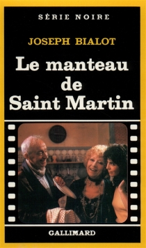 Le manteau de saint Martin - JosephBialot