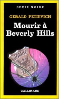 Mourir à Beverly Hills - GeraldPetievich
