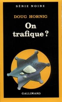 On trafique ? - DougHornig