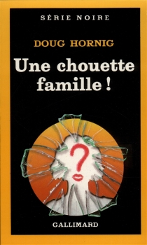 Une Chouette famille ! - DougHornig