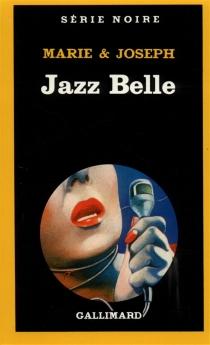 Jazz belle - Marie et Joseph