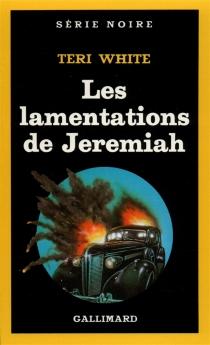 Les Lamentations de Jeremiah - TeriWhite