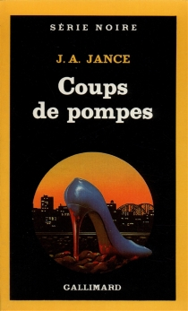 Coups de pompes - Judith A.Jance