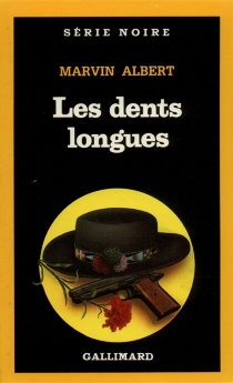Les Dents longues - Marvin Hubert Albert