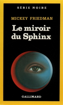Le miroir du sphinx - MickeyFriedman