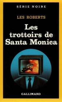 Les Trottoirs de Santa Monica - LesRoberts