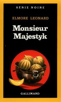 Monsieur Majestyk - ElmoreLeonard