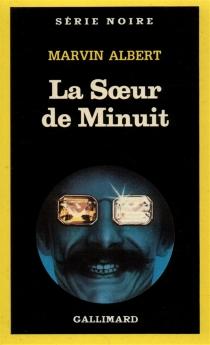 La Soeur de minuit - Marvin HubertAlbert