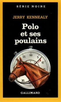 Polo et ses poulains - Jerry Kennealy