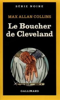 Le Boucher de Cleveland - Max AllanCollins