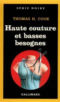 Haute couture et basses besognes - Thomas H.Cook