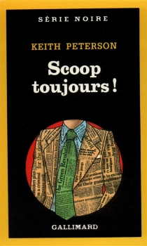 Scoop toujours ! - Keith Peterson