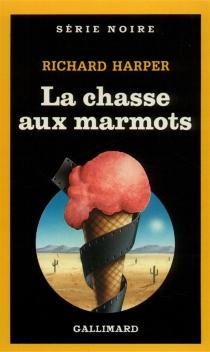 La Chasse aux marmots - RichardHarper