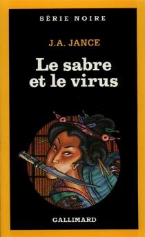 Le Sabre et le virus - Judith A.Jance