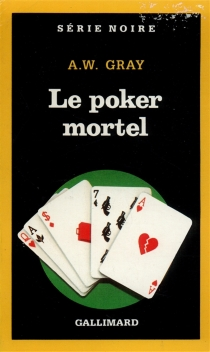 Le Poker mortel - Albert William Gray