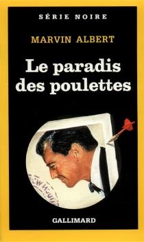 Le Paradis des poulettes - Marvin HubertAlbert