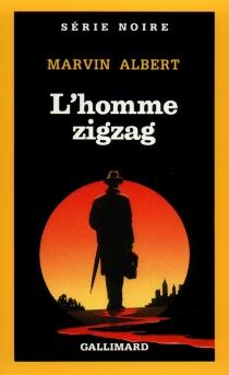 L'Homme zigzag - Marvin HubertAlbert