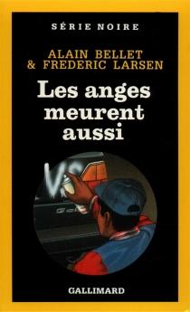 Les Anges meurent aussi - AlainBellet