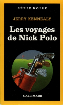 Les Voyages de Nick Polo - Jerry Kennealy