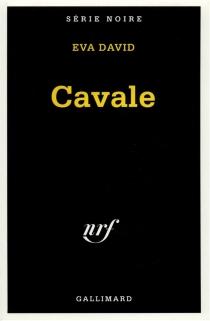 Cavale - EvaDavid