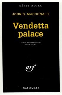 Vendetta palace - John DannMacDonald