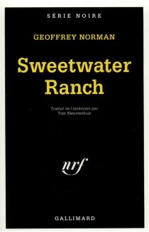 Sweetwater Ranch - GeoffreyNorman