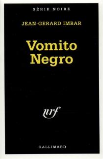 Vomito negro - Jean GérardImbar