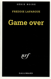 Game over - Freddie Lafargue