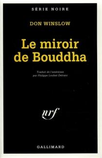 Le miroir de bouddha - DonWinslow