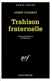 Trahison fraternelle - JamesColbert