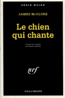 Le Chien qui chante - James McClure