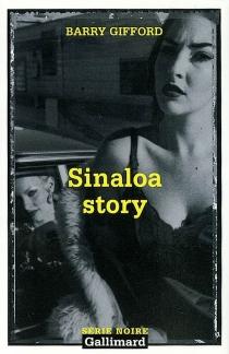 Sinaloa story - BarryGifford