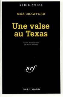 Une Valse au Texas - Max Crawford