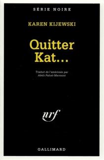 Quitter Kat - KarenKijewski