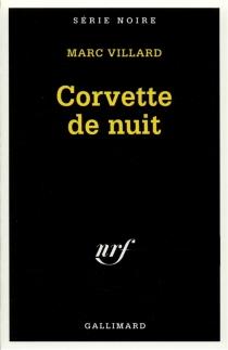 Corvette de nuit - MarcVillard