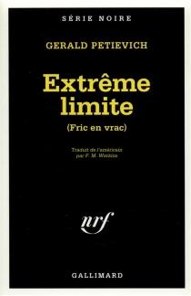 Extrême limite - GeraldPetievich