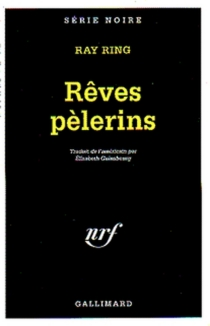 Rêves pèlerins - RayRing