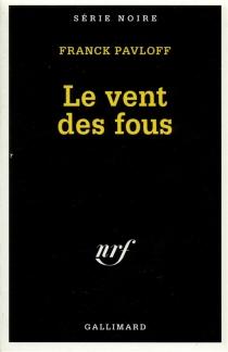 Le Vent des fous - FranckPavloff