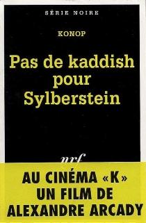 Pas de kaddish pour Sylberstein - Konop