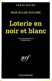 Loterie en noir et blanc - Max AllanCollins