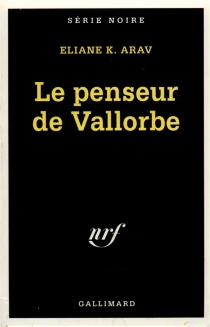 Le Penseur de Vallorbe - Éliane K.Arav